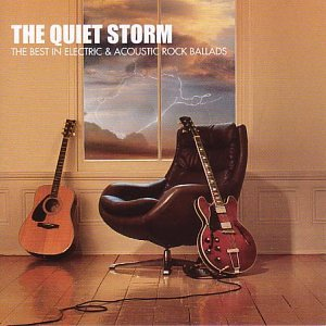 The Quiet Storm: The Best In Electric And Acoustic Rock Ballads