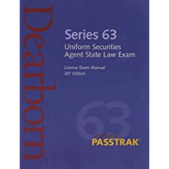 Series 63 Uniform Securities Agent State Law Exam: License Exam Manual (Uniform Securities Agent State Law Exam License Exam Manual (Series)