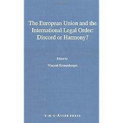 【クリックで詳細表示】The European Union and the International Legal Order: Discord or Harmony? [ハードカバー]