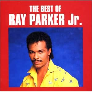 The Best Of Ray Parker Jr.