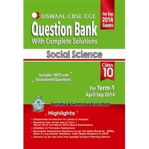 Oswaal CBSE CCE Question Bank with complete solutions for Class 10 Term I (April to September 2014) Social Science