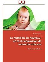 La Nutrition Du Nouveau-Ne Et Du Nourrisson de Moins de Trois ANS