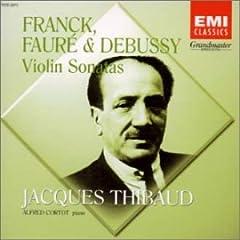 CD ティボー(Vn)&コルトー(P) フランク、フォーレ&ドビュッシー : ヴァイオリン・ソナタの商品写真