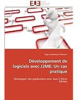 Developpement de Logiciels Avec J2me: Un Cas Pratique (Omn.Univ.Europ.)