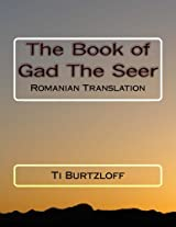 The Book of Gad the Seer: Romanian Translation