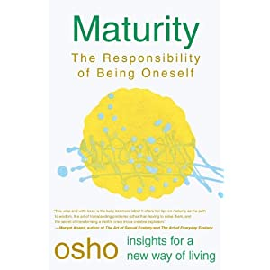 Maturity (Osho Insights for a New Way of Living)