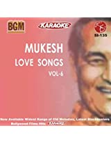Bollywood Greatest Melodies - Mukesh - Love Songs - Vol. 6