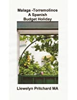Malaga -Torremolinos A Spanish Budget Holiday (The Illustrated Diaries of Llewelyn Pritchard MA Book 6) (Dutch Edition)