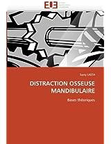Distraction Osseuse Mandibulaire (Omn.Univ.Europ.)