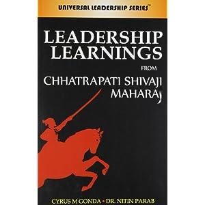 Leadership Learning from Chhatrapati Shivaji Maharaj