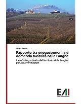Rapporto Tra Enogastronomia E Domanda Turistica Nelle Langhe