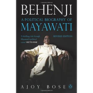 Behenji: The Political Biography of Mayawati