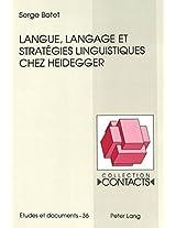 Langue, Langage Et Strategies Linguistiques Chez Heidegger (Contacts)