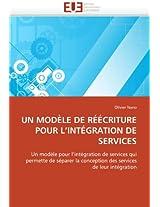 Un Modele de Reecriture Pour L''Integration de Services (Omn.Univ.Europ.)