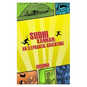 Sudhi Kannan: An Elephantic adventure' by Krishnaraj HK