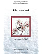 L'Hiver en Mai: Volume 2 (Collection Renaissance)