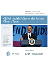 Global Health Policy in the Second Obama Term (CSIS Reports)