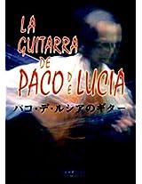 LA Guitarra De Paco De Lucia