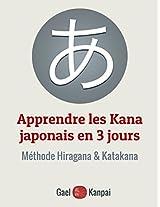 Apprendre les Kana en 3 jours - Méthode de japonais