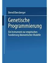Genetische Programmierung: Ein Instrument zur empirischen Fundierung ökonomischer Modelle