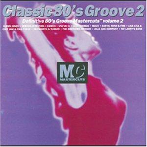 Mastercuts Classic 80's Groove Vol. 2