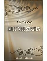 Kreutzer-Sonaten: Oversat fra originalmanuskriptet af Em. Hansen (Danish Edition)