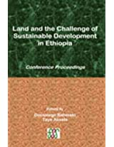 Land and the Challenge of Sustainable Development in Ethiopia