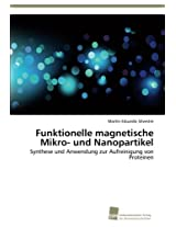 Funktionelle Magnetische Mikro- Und Nanopartikel