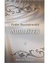 Nihilister: Roman. Første del. Fra Russisk ved Erna Huel-Hansen