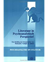Literatuur in Psychoanalytisch Perspectief: Een Inleiding Met Interpretaties Van Multatuli's Saïdjah En Adinda (Psychoanalysis and Culture)