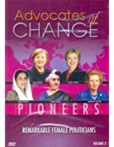 Advocates of Change - Remarkable Female Politicians