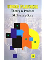 Urban Planning: Theory and Practice
