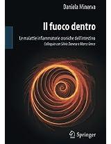 Il fuoco dentro: Le malattie infiammatorie croniche dell'intestino Colloquio con Silvio Danese e Marco Greco