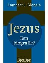 Jezus - Een biografie? (Dutch Edition)