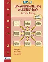Eine Zusammenfassung des PMBOK Guide - Kurz und Bundig (PM Series)