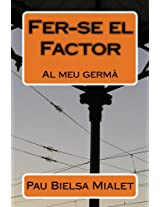 Fer-se el Factor (Catalan Edition)