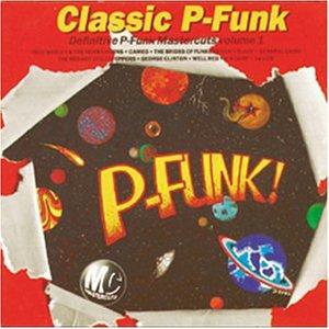 Classic P-Funk Mastercuts Vol. 1