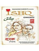 Ishq - Ghazals -Anuradha Paudwal and Chandan Das