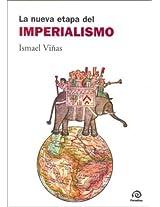 La Nueva Etapa del Imperialismo