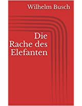 Die Rache des Elefanten (German Edition)