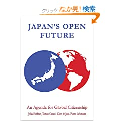 Japan's Open Future: An Agenda for Global Citizenship (Anthem Studies in Development and Globalization)