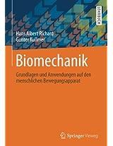 Biomechanik: Grundlagen und Anwendungen auf den menschlichen Bewegungsapparat
