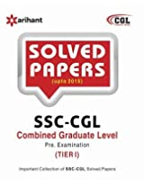Solved Papers (upto 2015) SSC CGL Combined Graduate Level  Pre. Examination  Tier-I