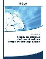 Studiju Programmas Direktora K Vad T Ja Kompetence Un T S Pilnveide
