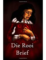Die Rooi Brief: The Scarlet Letter (Afrikaans edition)