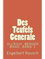 Des Teufels Generale: Volume 15 (Ullrich Berger Band)