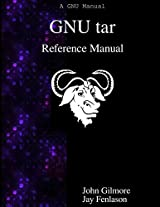 GNU tar Reference Manual: GNU tar: an archiver tool