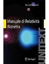 Manuale di Relatività Ristretta: Per la Laurea triennale in Fisica (UNITEXT)