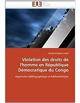 Violation Des Droits de L''Homme En Republique Democratique Du Congo (Omn.Univ.Europ.)