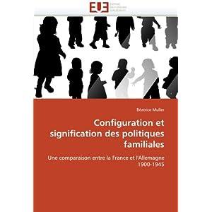 Configuration Et Signification Des Politiques Familiales